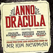 Anno Dracula: Book 1 Audiobook by Kim Newman Narrated by William Gaminara