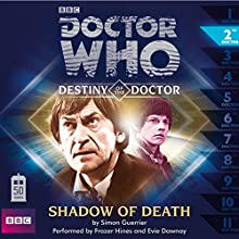 Doctor Who - Destiny of the Doctor - Shadow of Death Audiobook by Simon Guerrier Narrated by Frazer Hines, Evie Dawnay