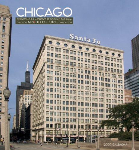 Chicago 2009 Calendar: Celebrating the Architecture of Daniel Burnham