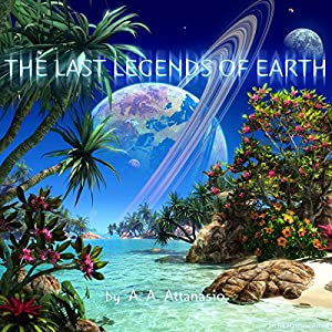The Last Legends of Earth Audiobook