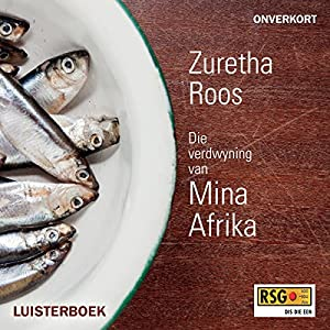 Die verdwyning van Mina Afrika [The Disappearance of Mina Africa] Audiobook