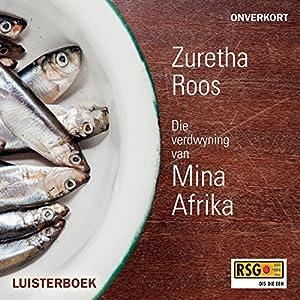 Die verdwyning van Mina Afrika [The Disappearance of Mina Africa] Audiobook