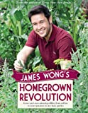 James Wong James Wong's Homegrown Revolution