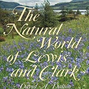 The Natural World of Lewis and Clark Audiobook