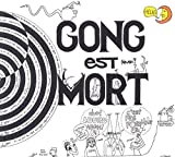 Gong Est Mort Vive Gong By Gong (2015-04-14)