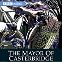 The Mayor of Casterbridge (Dramatised)