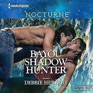 Bayou Shadow Hunter Audiobook