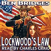 Lockwood's Law: A Sam Lockwood Western, Book 2 | Ben Bridges