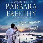 That Summer Night: Callaways, Volume 6 | Barbara Freethy