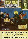 Geometria Plana y del Espacio: Con una Introduccion a la Trigonometria
