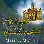 Thirty Nights with a Highland Husband: The Daughters of Glen, Book 1 | Melissa Mayhue