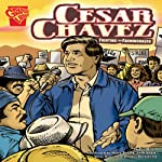 Cesar Chavez: Fighting for Farmworkers | Eric Braun
