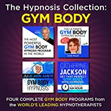 The Hypnosis Collection - Gym Body: Four Complete Life-Changing Hypnosis Programs for a Body Success Discours Auteur(s) :  Inspire3 Hypnosis Narrateur(s) :  Inspire3 Hypnosis