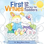 First Virtues (padded cover): 12 Stor...