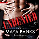 Undenied (       UNABRIDGED) by Maya Banks Narrated by Chandra Skyye