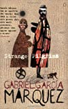 Strange Pilgrims (Penguin International Writers) (0140230963) by Garcia Marquez, Gabriel