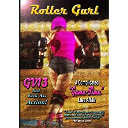 "GRAFFITI VERITE' 13 (GV13) ROLLER GURL: A Complicated ""Game-Time"" Love Affair"