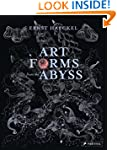 Art Forms from the Abyss: Ernst Haeck...