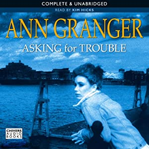 Asking for Trouble | [Ann Granger]