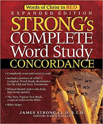 Strong's Complete Word Study Concordance: KJV Edition (Word Study Series)