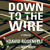 Down to the Wire | [David Rosenfelt]
