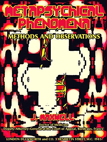 James Clerk Maxwell - Metapsychical Phenomena: Methods and Observations (English Edition)