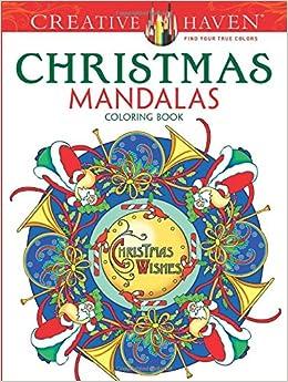 Creative Haven Christmas Mandalas Coloring Book Creative