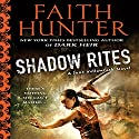 Shadow Rites: Jane Yellowrock, Book 10 Audiobook by Faith Hunter Narrated by Khristine Hvam