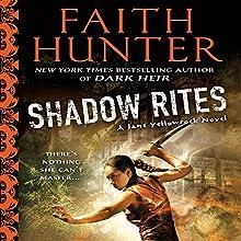Shadow Rites: Jane Yellowrock, Book 10 | Livre audio Auteur(s) : Faith Hunter Narrateur(s) : Khristine Hvam