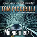 The Midnight Road (       UNABRIDGED) by Tom Piccirilli Narrated by Donald Corren