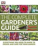 The Complete Gardener's Guide