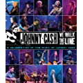 We Walk The Line: A Celebration of the Music of Johnny Cash [Blu-ray]