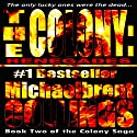 The Colony: Renegades: The Colony, Volume 2 Audiobook by Michaelbrent Collings Narrated by Kent Clark