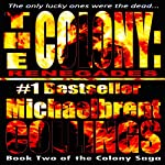 The Colony: Renegades: The Colony, Volume 2 | Michaelbrent Collings