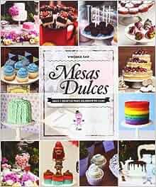 Mesas Dulces (Spanish Edition): Virginia Sar: 9789871903382: Amazon