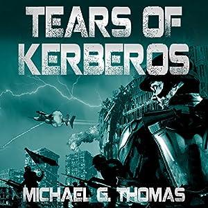 Tears of Kerberos Audiobook