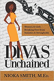 Divas Unchained: Women & Girls Breaking Free From Statistics & Strongholds