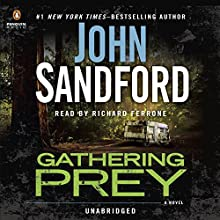 Gathering Prey: Prey, Book 25 Audiobook by John Sandford Narrated by Richard Ferrone