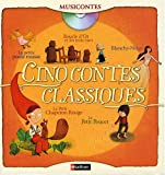echange, troc Sarah Cone Bryant, Charles Perrault, Grimm, Collectif - Cinq contes classiques (1CD audio)