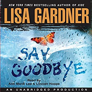 Say Goodbye | [Lisa Gardner]
