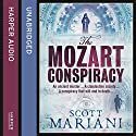 The Mozart Conspiracy: Ben Hope, Book 2 Audiobook by Scott Mariani Narrated by Colin Mace