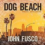 Dog Beach | John Fusco