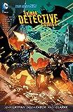 Batman: Detective Comics Vol. 4: The Wrath (The New 52) (Batman - Detective Comics)
