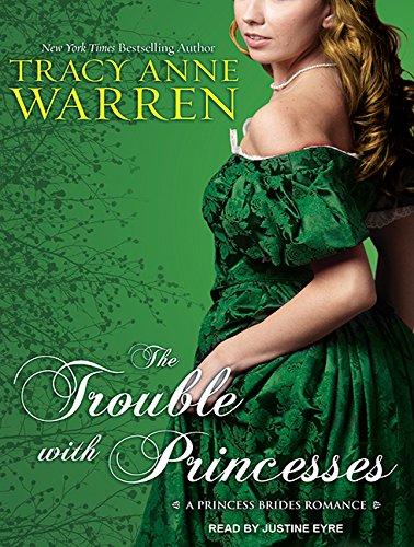 The Trouble with Princesses (Princess Brides)