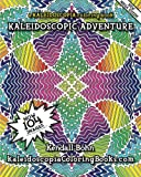 img - for Kaleidoscopic Adventure: A Kaleidoscopia Coloring Book (Volume 1) book / textbook / text book