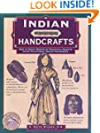 Indian Handcrafts, Rev.: How to Craft...