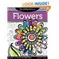 Zenspirations(TM) Coloring Book Flowers: Create, Color, Pattern, Play!