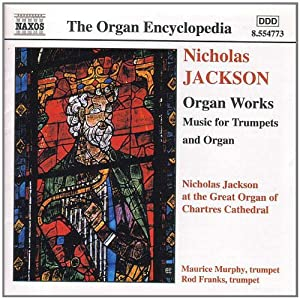 Nicholas Jackson - Organ Works by Naxos