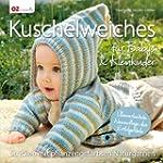 Kuschelweiches f�r Babys & Kleinkinde...