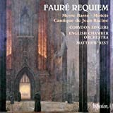 Faure: Requiem / Messe Basse / Cantique de Jean Racine / Ave verum / Tantum ergo